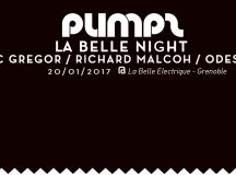 [PUMPZ] LA BELLE NIGHT @ LA BELLE ELECTRIQUE – GRENOBLE